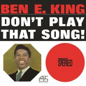 Ben E. King: Don't Play That Song - Plak