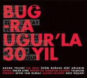 Çeşitli Sanatçılar: Buğra Uğurla 30 Yıl - Gece Düşleri - CD