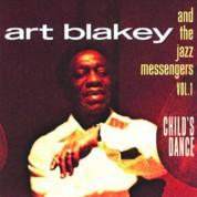Art Blakey, The Jazz Messengers: Child's Dance 1 - CD