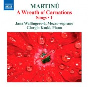 Jana Wallingerova: Martinů: Songs, Vol. 1 - A Wreath of Carnations - CD