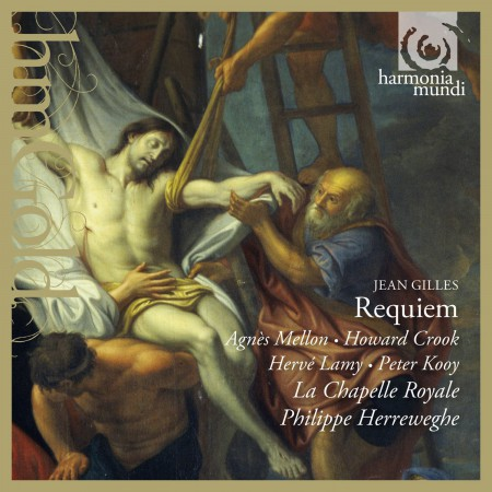 Agnès Mellon, Howard Crook, Hervé Lamy, Peter Kooy, La Chapelle Royale, Philippe Herreweghe: Gilles: Requiem - CD