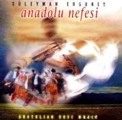 Süleyman Erguner: Anadolu Nefesi - CD