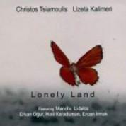 Christos Tsiamoulis, Lizeta Kalimeri: Lonely Land - CD
