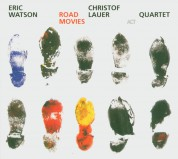 Eric Watson, Christof Lauer: Road Movies - CD
