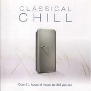 Çeşitli Sanatçılar: Classical Chill - CD