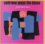 John Coltrane: Coltrane Plays The Blues - CD
