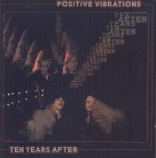 Ten Years After: Positive Vibrations - CD