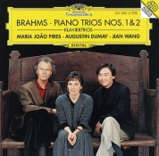 Augustin Dumay, Jian Wang, Maria João Pires: Brahms: Klaviertrios Nos. 1+2 - CD