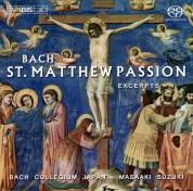 Masaaki Suzuki, Bach Collegium Japan: J. S. Bach - St. Matthew Passion, BWV 544, excerpts - SACD
