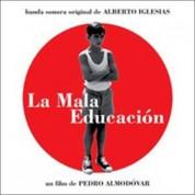 Alberto Iglesias: La Mala Educación (Soundtrack) - CD