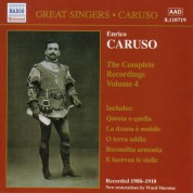 Caruso, Enrico: Complete Recordings, Vol.  4 (1908-1910) - CD