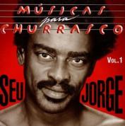 Seu Jorge: Músicas Para Churrasco Vol.1 - CD