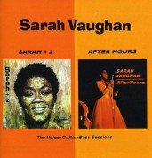 Sarah Vaughan: Sarah + 2 + After Hours - CD