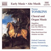 Tomkins: Choral and Organ Works - CD