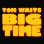 Tom Waits: Big Time - CD