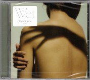 Wet: Don't You - CD