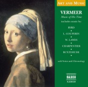 Çeşitli Sanatçılar: Art & Music: Vermeer - Music of His Time - CD