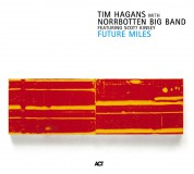 Tim Hagans, Norrbotten Big Band: Future Miles - CD