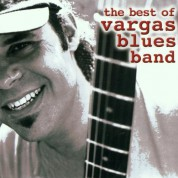 Vargas Blues Band: The Best Of - CD