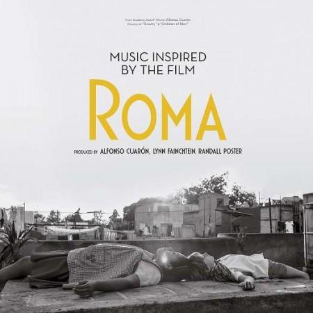 Çeşitli Sanatçılar: Music Inspired by the Film ''Roma'' - Plak