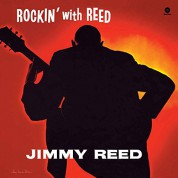 Jimmy Reed: Rockin' With Reed - Plak