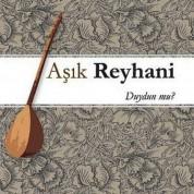 Aşık Reyhani: Duydun Mu? - CD