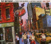 Pat Metheny, Christian McBride, Antonio Sánchez: Day Trip - CD