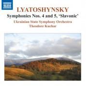 Theodore Kuchar, Ukrainian State Symphony Orchestra: Lyatoshynsky: Symphonies Nos. 4 & 5 - CD