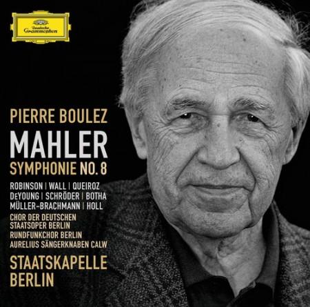 Staatskapelle Berlin, Chor der Deutschen Staatsoper, Pierre Boulez, Rundfunkchor Berlin, Simone Schröder, Erin Wall: Mahler: Symphony No. 8 - CD
