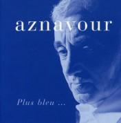 Charles Aznavour: Plus Bleu - CD