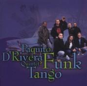 Paquito D'Rivera: Funk Tango - CD