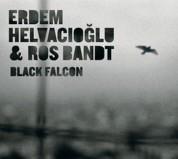 Erdem Helvacıoğlu, Ros Bandt: Black Falcon - CD