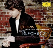 Rafał Blechacz: Chopin: The Complete Preludes - CD