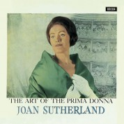 Dame Joan Sutherland: Joan Sutherland - The Art Of The Prima Donna - CD