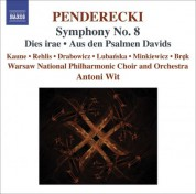 Warsaw Philharmonic Orchestra, Antoni Wit: Penderecki: Symphony No. 8 - Dies irae - Aus den Psalmen Davids - CD