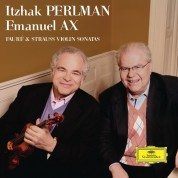 Itzhak Perlman, Emanuel Ax: Fauré & Strauss: Violin Sonatas - CD