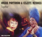 Omara Portuondo, Celeste Mendoza: Omara & Celeste/Together - CD
