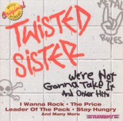 Twisted Sister: We're Not Gonna Take It & Other Hits - CD