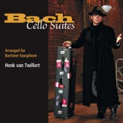 Henk van Twillert: J.S. Bach: Cello Suites (arr. for Baritone-Saxophone) - CD