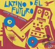Rémy Kolpa Kopoul: Latino Del Futuro - CD