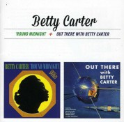Betty Carter: Around Midnight + Out There With Betty Carter + 5 Bonus Tracks - CD