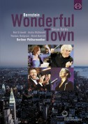 Thomas Hampson, Kim Criswell, Audra McDonald, Brent Barrett, Karl Daymond, Timothy Robinson, Berliner Philharmoniker, Sir Simon Rattle: Bernstein: Wonderful Town - DVD