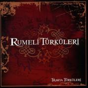 Çeşitli Sanatçılar: Trakya Türküleri- Rumeli Türküleri 1 - CD