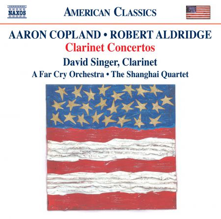 David Singer: Copland & Aldridge: Clarinet Concerto - CD