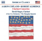 David Singer: Copland & Aldridge: Clarinet Concerto - CD