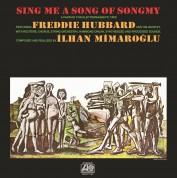 Freddie Hubbard, İlhan Mimaroğlu: Sing Me A Song Of Songmy - Plak