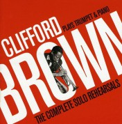 Clifford Brown: Plays Trumpet & Piano - CD