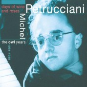 Michel Petrucciani: Days of Wine & Roses - CD