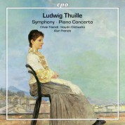 Oliver Triendl, Orchestra Haydn di Bolzano e Trento, Alun Francis: Thuille: Piano Concerto, Symphony - CD