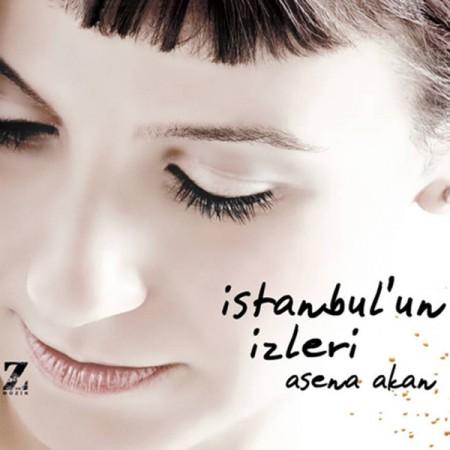 Asena Akan: İstanbul'un İzleri - CD